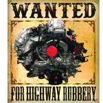 Wanted For Highway Rubbery