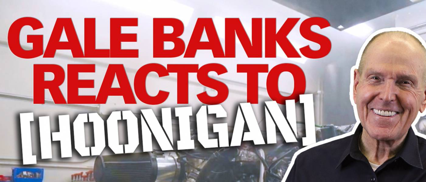 Gale Banks reacts to Hoonigan